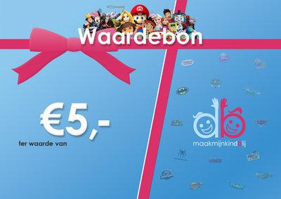 Maakmijnkindblij Waardebon - €5,00